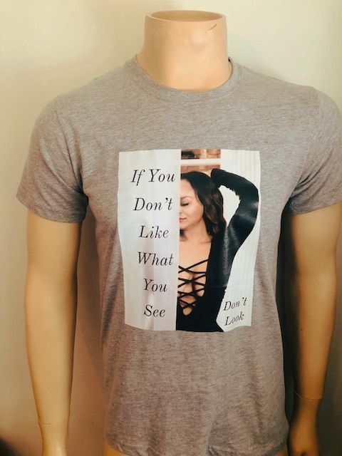 If You Don`t Like What You See, Don`t Look T-Shirts Grey